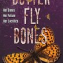 REVIEW: Butterfly Bones By Rebecca Carpenter