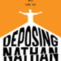 REVIEW: Deposing Nathan