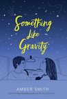 REVIEW: Something Like Gravity