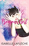 REVIEW: Bonjour Girl Series By Isabelle Lafleche
